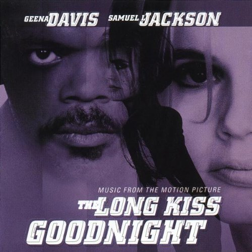 The Long Kiss Goodnight: Music From The Motion Picture [1996] Audio CD