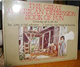 The Great American Depression Book of Fun, John O'Dell and Richare Loehle, 006090898X