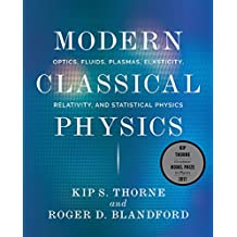 Modern Classical Physics: Optics, Fluids, Plasmas, Elasticity, Relativity, and Statistical Physics
