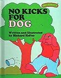 No Kicks for Dog, Ruth Lerner Perle, 0030420113