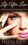 Download Life After Love (Anabella Summer Series Book 2) in PDF ePUB Free Online