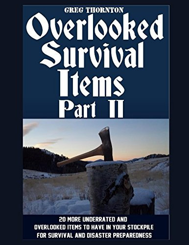 Overlooked Survival Items Part Preparedness