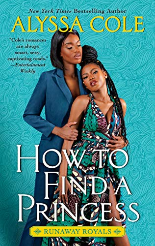 Book Cover: How to Find a Princess: Runaway Royals