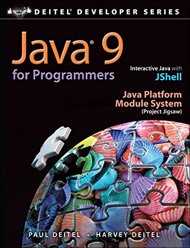 Java 9 for Programmers (4th Edition) (Deitel Developer Series) (4 Programmers)