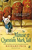 The Mouse with the Question Mark Tail, Richard Peck, 0142425303
