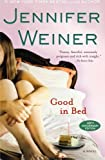 Good in Bed, Jennifer Weiner, 0743418174