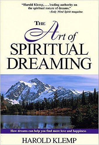 The Art Of Spiritual Dreaming Harold Klemp 9781570431494 Amazon