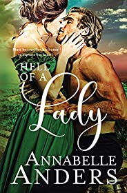 Hell of A Lady: Regency Romance (Devilish Debutantes Book 4)