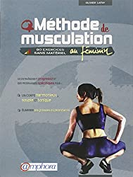 Méthode de musculation au féminin : 80 exercices sans matériel