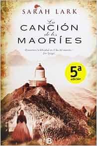 Amazon.com: La cancion de los maories (Spanish Edition) (9788466650472