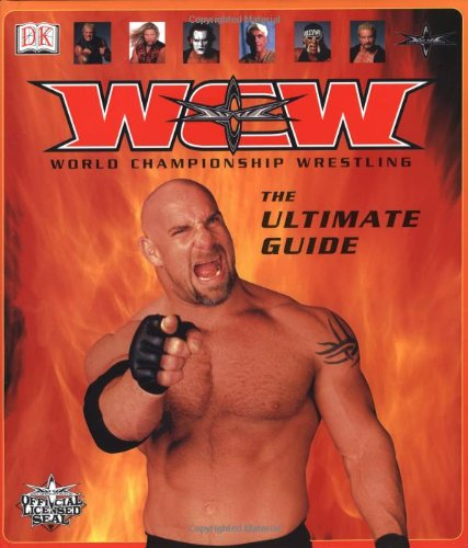 WCW World Championship Wrestling: The Ultimate Guide