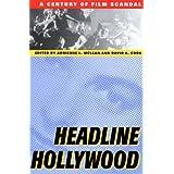 Headline Hollywood: A Century of Film Scandal