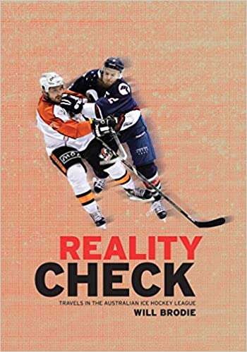 Reality Check Travels In The Australian Ice Hockey League Will Brodie