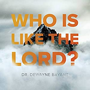 Who Is Like the Lord? Audiobook