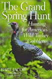 img - for The Grand Spring Hunt by Bart Jacobs (2002-02-27) book / textbook / text book