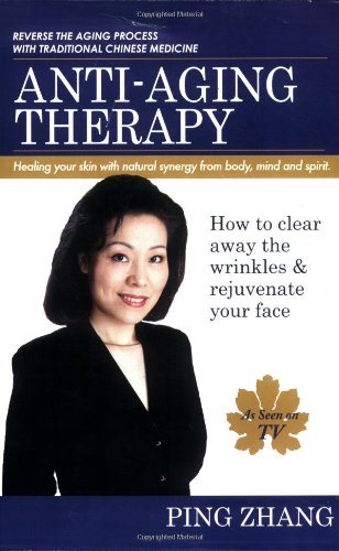 51eJdRA6ZWL - Anti-Aging Therapy: How to Clear Away the Wrinkles and Rejuvenate Your Face