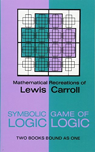 Symbolic Logic and the Game of Logic (Dover Recreational Math)
