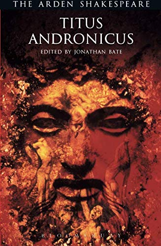 Titus Andronicus (Arden Shakespeare: Third Series)
