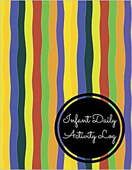 infant daily activity log large 8 5 inches by 11 inches log book