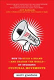 img - for Uprising: How to Build a Brand--and Change the World--By Sparking Cultural Movements (Business Books) book / textbook / text book