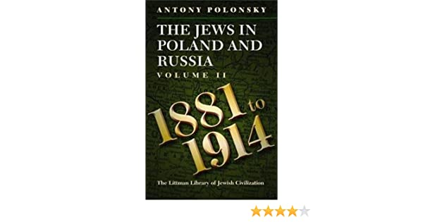 The jews in poland and russia vol 2 1881 1914 antony polonsky the jews in poland and russia vol 2 1881 1914 antony polonsky 9781904113836 amazon books fandeluxe Gallery