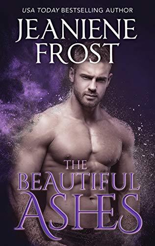 The Beautiful Ashes (A Broken Destiny Novel Book 1)