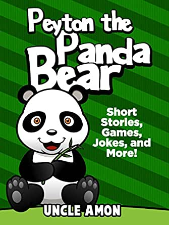 Peyton the panda bear short stories games jokes and more fun childrens ebooks fandeluxe