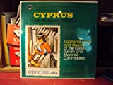 Folk Music of Cyprus: Traditional Songs and Dances of the Greek, Turkish, and Maronite Communities