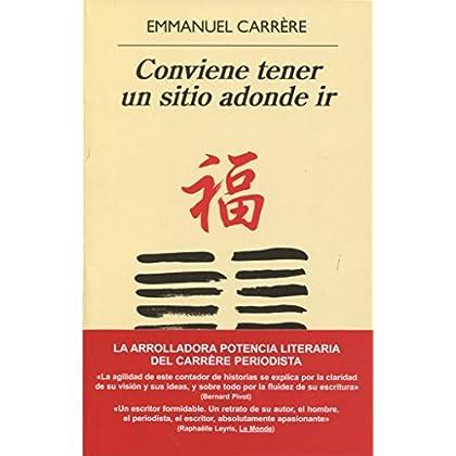Conviene tener un sitio adonde ir (Spanish Edition)