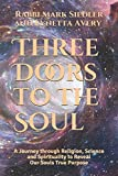 Three Doors to the Soul: A Journey through