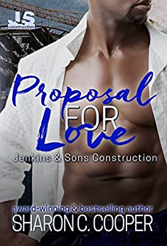 Proposal for Love (Jenkins & Sons Construction Series Book 2) by [Cooper, Sharon C.]