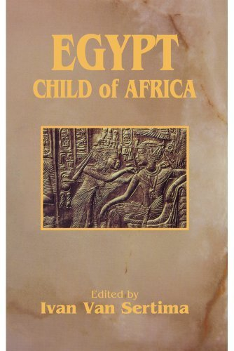 Egypt: Child of Africa (Journal of African Civilizations, V. 12) published by Transaction Publishers (1995)