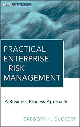 Practical Enterprise Risk Management: A Business Process Approach