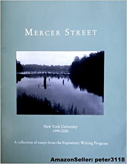 mercer street essays There is a certain passion to the law, so i published widely on these subjects, including ten books and roughly a hundred articles and essays.