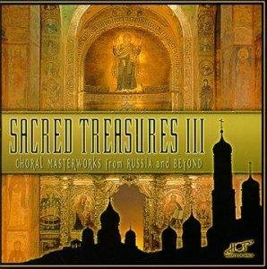 Cover of Sacred Treasures 3: Choral Masterworks from Russia and Beyond