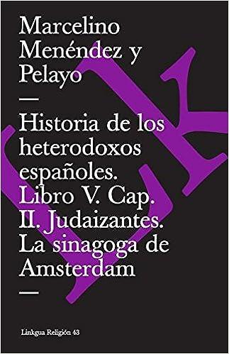 Book Historia de Los Heterodoxos Espanoles (Extasis)