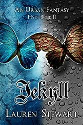 Jekyll, an Urban Fantasy (Hyde Book 2) (English Edition)