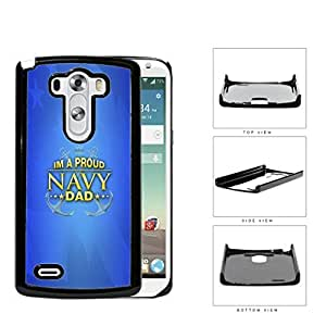 Im A Proud Navy Dad with Gold Letters and Blue Background & USA Flag LG G3 VS985 Hard Snap on Plastic Cell Phone Case Cover