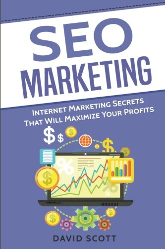 51eJk5MVlGL - SEO Marketing: Internet Marketing Secrets That Will Maximize Your Profits