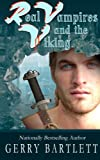 Real Vampires and the Viking (Volume 12)
