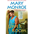 The Upper Room (A Mama Ruby Book 1)