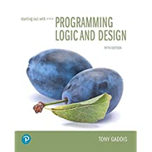 Starting Out with Programming Logic and Design (5th Edition)