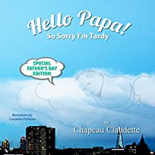 Hello Papa! (Touch the Clouds Book 2)