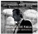 Falla: Noches en los Jardines de Espana, El sombrero de tres picos by Luis Fernando P??rez