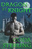 Dragon by Knight (Dragonfire Book 1)