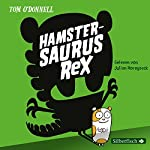 Hamstersaurus Rex | Tom O' Donnell