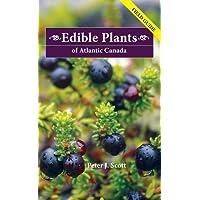 Edible Plants of Atlantic Canada: Field Guide