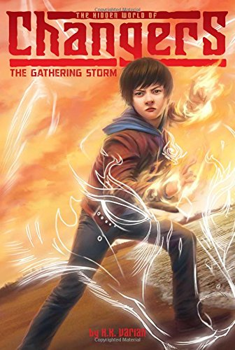 The Gathering Storm (The Hidden World of Changers) PDF