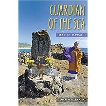 Guardian of the Sea: Jizo in Hawaii (Latitude 20 Books (Paperback))