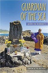 Guardian of the Sea: Jizo in Hawai'i (Latitude 20 Books (Paperback))